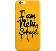 I am new school! Oil Typography iPhone Case/Skin