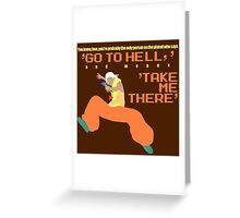 Take Me There Greeting Card