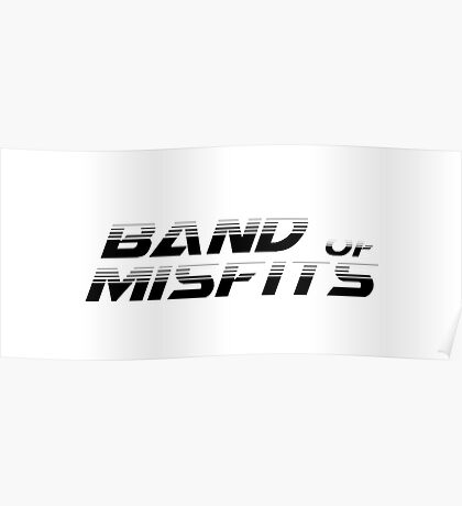 Band of Misfits White Logo Poster