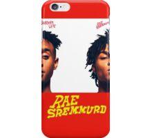 RAE SREMMURD SREMM LIFE  iPhone Case/Skin