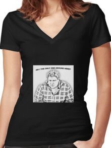 ...am I the only one around here? Women's Fitted V-Neck T-Shirt