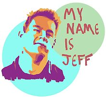 My Name is Jeff by Travis Martin