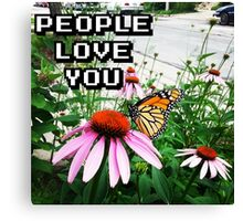 """""""People Love You"""" Canvas Print"""