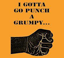 Punch A Grumpy Unisex T-Shirt