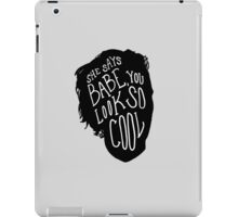 You Look So Cool iPad Case/Skin