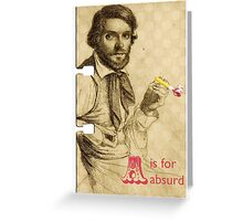 A is for Absurd Greeting Card