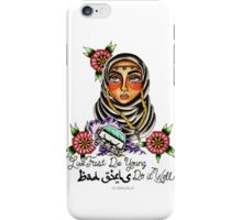 Bad Girls iPhone Case/Skin