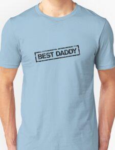 Best Daddy Stamp Unisex T-Shirt