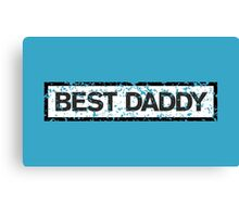 Best Daddy Stamp two color Canvas Print