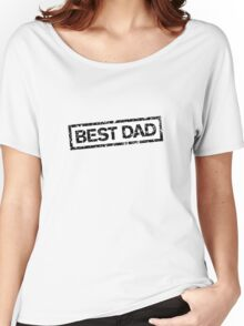 Best Dad Stamp two color Women's Relaxed Fit T-Shirt