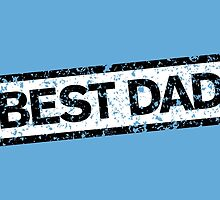 Best Dad Stamp two color by theshirtshops