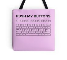 Push my Buttons Tote Bag