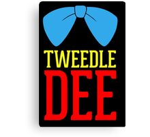 FUnny Tweedle Dee - Tweedle Dum for couples Canvas Print