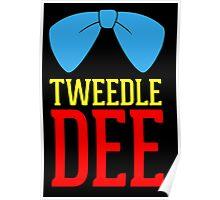 FUnny Tweedle Dee - Tweedle Dum for couples Poster
