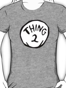 Thing one, thing two. Funny for couples T-Shirt