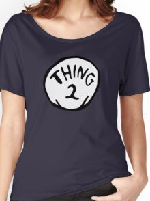 Thing one, thing two. Funny for couples Women's Relaxed Fit T-Shirt