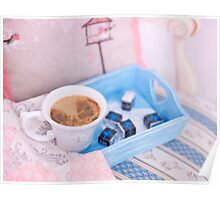Cup of coffee on blue wooden tray with chocolate Poster