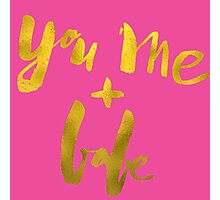 You and Me Babe Photographic Print