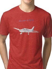 I'd rather be flying Tri-blend T-Shirt