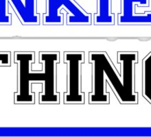 It's an ANKIEN thing, you wouldn't understand !! Sticker