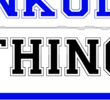 It's an ANKUDA thing, you wouldn't understand !! Sticker