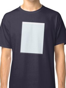 a lined ruled piece of paper Classic T-Shirt
