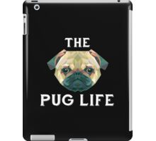 The Pug Life iPad Case/Skin