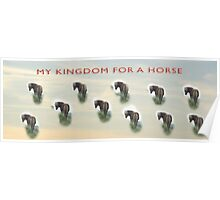 My kingdom for a horse Poster