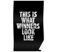 THIS IS WHAT WINNERS LOOK LIKE (Vintage White) Poster
