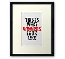 THIS IS WHAT WINNERS LOOK LIKE (Vintage Black/Red) Framed Print