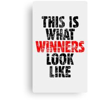 THIS IS WHAT WINNERS LOOK LIKE (Vintage Black/Red) Canvas Print
