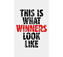 THIS IS WHAT WINNERS LOOK LIKE (Vintage Black/Red) Photographic Print