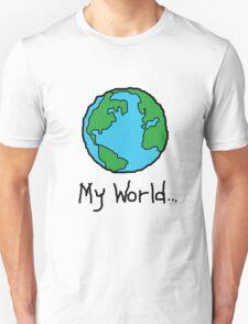 my world Unisex T-Shirt