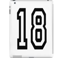 18, TEAM SPORTS, NUMBER 18, EIGHTEEN, EIGHTEENTH, ONE, EIGHT, Competition,  iPad Case/Skin