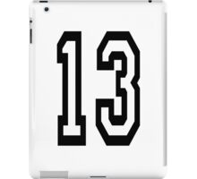 13, TEAM SPORTS, NUMBER 13, THIRTEEN, THIRTEENTH, ONE, THREE, Competition, Unlucky, Luck iPad Case/Skin