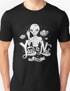 Quote - You are not Alone T-Shirt