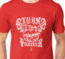 Quote - Storms Don't Last Forever Unisex T-Shirt
