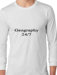 Geography 24/7  Long Sleeve T-Shirt