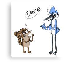"Regular Show ""Dude"" Canvas Print"