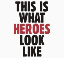 This is what heroes look like (Black Red) Kids Clothes