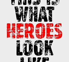 THIS IS WHAT HEROES LOOK LIKE (Vintage Black-Red) by theshirtshops