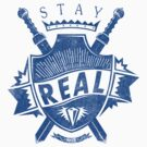 Quote - Stay Real by ccorkin