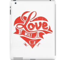 Quote - Love will Heal iPad Case/Skin