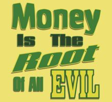 Money is the Root of All Evil by Donna Grayson
