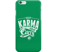 Quote - Keep Karma and Carry on iPhone Case/Skin