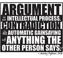 Argument Photographic Print