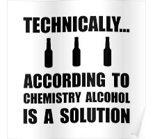 Chemistry Alcohol Solution Poster