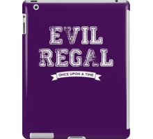 Once Upon a Time - Evil Regal iPad Case/Skin