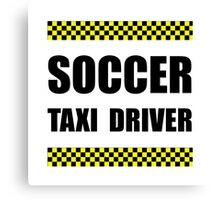 Soccer Taxi Driver Canvas Print