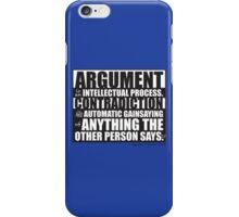 Argument iPhone Case/Skin